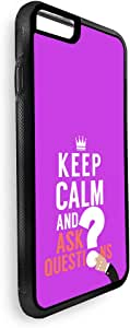 keep Calm & ask quistion Printed Case for iPhone 7