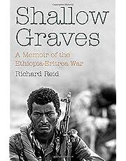 Shallow Graves: A Memoir of the Ethiopia-Eritrea War