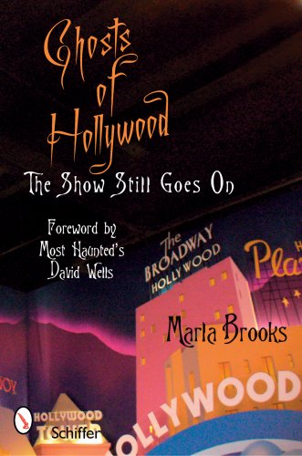 Ghosts of Hollywood: The Show Still Goes on