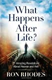 What Happens after Life?, Ron Rhodes, 0736951385