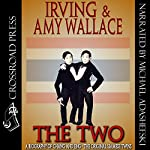 The Two: A Biography of the Original Siamese Twins | Irving Wallace,Amy Wallace