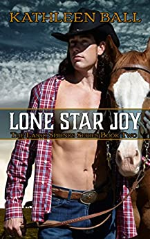 Lone Star Joy (Lasso Springs Book 2) by [Ball, Kathleen]