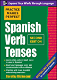 Practice Makes Perfect Spanish Verb Tenses 2/E (ENHANCED EBOOK) (Practice Makes Perfect Series)