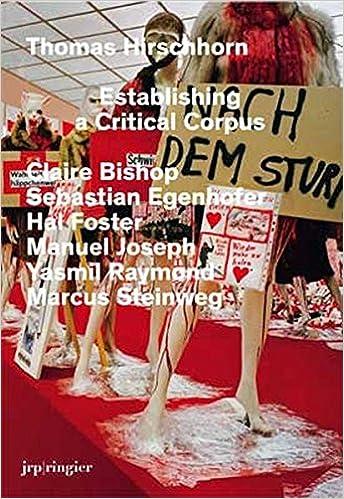 Téléchargez des livres pdf gratuits pour mobile Establishing a Critical Corpus en français PDF by Thomas Hirschhorn