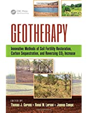 Geotherapy: Innovative Methods of Soil Fertility Restoration, Carbon Sequestration, and Reversing CO2 Increase