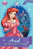 Disney Princess: Ariel: The Shimmering Star Necklace (Disney Princess Chapter Book: A Jewel Story)