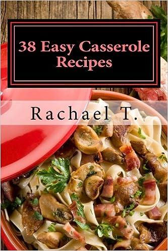 38 Easy Casserole Recipes: Simple & Delicious Casserole Recipes