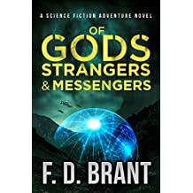 Of Gods Strangers and Messengers