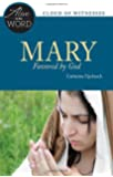 Mary, Favored by God (Alive in the Word)