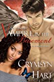 Vampire in the Basement (Tales of the Grigori Book 2)