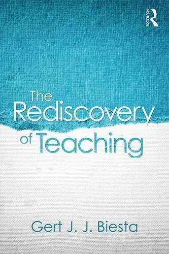 The Rediscovery of Teaching
