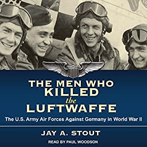 The Men Who Killed the Luftwaffe Audiobook