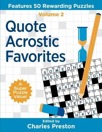 Quote Acrostic Favorites: Features 50 Rewarding Puzzles (Puzzle Books for Fun) (Volume 2)