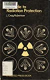 Guide to Radiation Protection, Craig, 0470183535