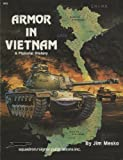 Armor in Vietnam, Jim Mesko, 0897471261