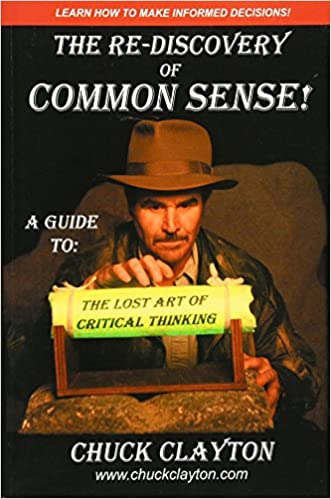 The re discovery of common sense a guide to the lost art of the re discovery of common sense a guide to the lost art of critical thinking 0th edition fandeluxe Image collections
