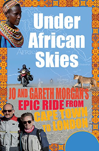 Under African Skies: Jo and Gareth Morgan's Epic - Under An African Sky