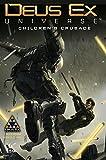 img - for Deus Ex Volume 1: Children's Crusade (Prequel to Deus Ex: Mankind Divided) (Deus Ex Universe) book / textbook / text book