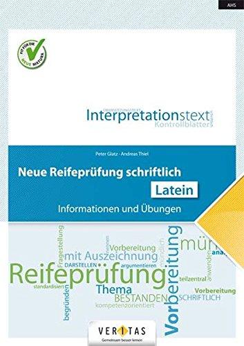 Neue Reifeprüfung schriftlich - Latein: Übungsbuch