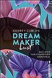Dream Maker - Lust (The Dream Maker, Band 2)