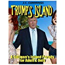 Trump's Island: A Gilligan's Island Parody for Adults Only