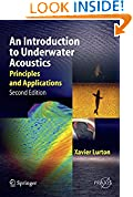#2: An Introduction to Underwater Acoustics: Principles and Applications (Springer Praxis Books)