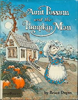 Aunt Possum and the pumpkin man 0060214139 Book Cover