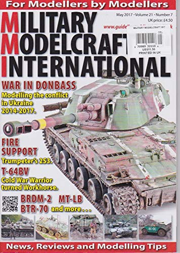 MILITARY MODEL CRAFT INTERNATIONAL, MAGAZINE, May 2017, Volume 21, NUMBER 7 ()