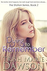 Dying to Remember: The Station Series 2