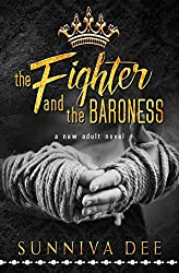 The Fighter and the Baroness: A Modern-Day Fairy Tale