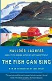 The Fish Can Sing, Halldór Laxness, 0307386058