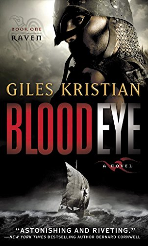 Blood Eye: A Novel (Raven: Book 1) by [Kristian, Giles]