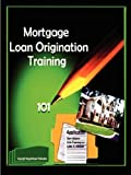 Mortgage Loan Origination Training, Bargainhouse Publication, 0615168485