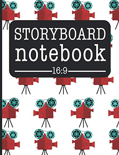 Storyboard Notebook 16:9: Filmmaker Notebook With Movie Camera Design To Sketch And Write Out Scenes With Easy-To-Use Template