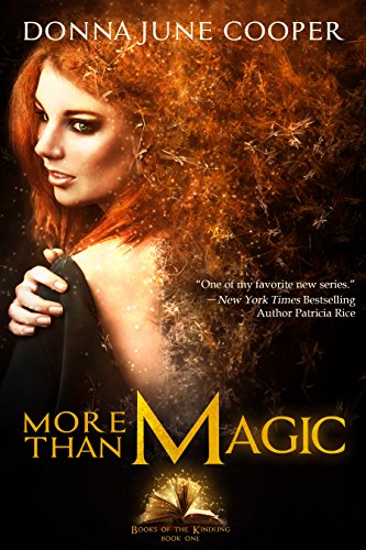 More Than Magic  (Books of the Kindling Book 1)