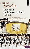 Nouvelle Histoire de la France contemporaine, tome 1 : La chute de la monarchie, 1787-1792