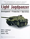 Light Jagdpanzer, Walter J. Spielberger and Hilary L. Doyle, 0764326236