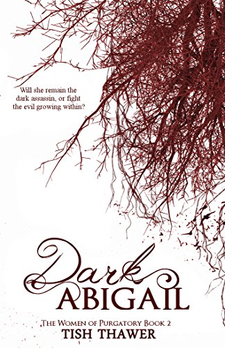 Dark Abigail (The Women of Purgatory Book 2)