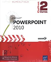 PowerPoint 2010 - Coffret de 2 livres : Le Manuel de référence + le Cahier d'exercices
