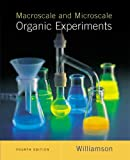 img - for Macroscale And Microscale Organic Experiments Fourth Edition book / textbook / text book