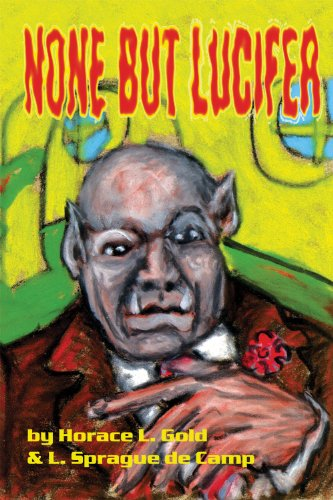 None But Lucifer (Gateways Retro Science Fiction)