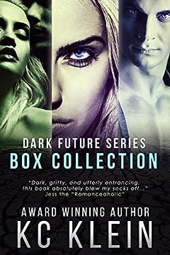 The Dark Future Collection: Books 1-3