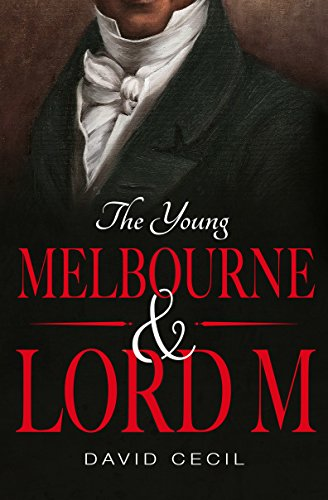 The Young Melbourne & Lord M - Victorian Secretary