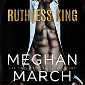 Ruthless King: The Mount Trilogy, Book 1 | Meghan March