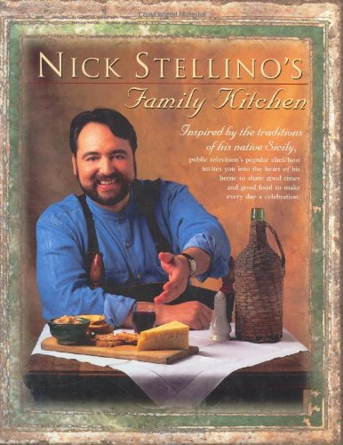 Nick Stellino's Family (Nick Kitchen)
