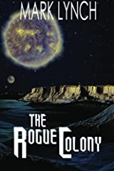 The Rogue Colony Paperback