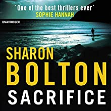 Sacrifice Audiobook by Sharon Bolton Narrated by Vivien Heilbron