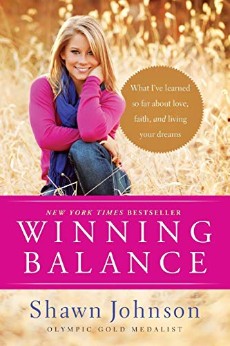 - Winning Balance: What I've Learned So Far about Love, Faith, and Living Your Dreams