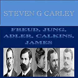 Freud, Jung, Adler, Calkins, James