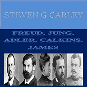 Freud, Jung, Adler, Calkins, James Audiobook